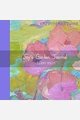 Joy's Garden Journal Radiant Beauty (Joy's Garden Journals) Paperback