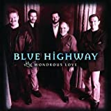 Songtexte von Blue Highway - Wondrous Love