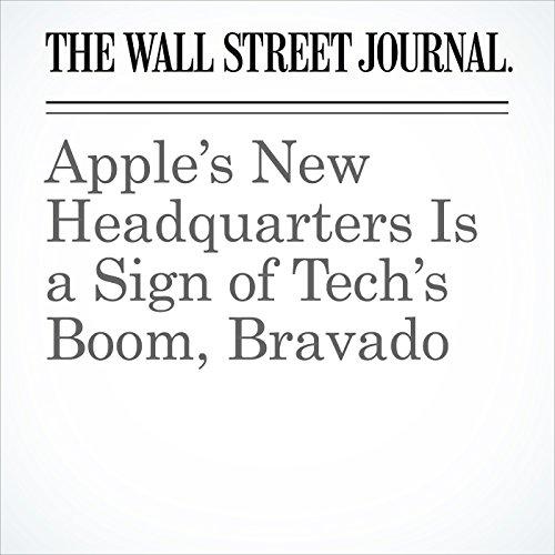 Apple's New Headquarters Is a Sign of Tech's Boom, Bravado copertina
