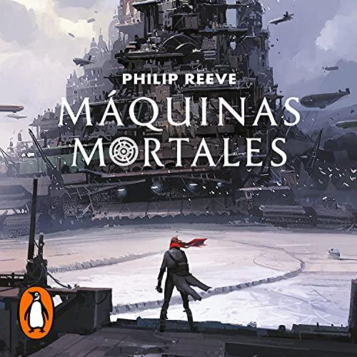 Máquinas mortales [Mortal Engines] cover art