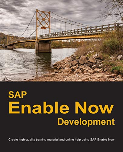 Compare Textbook Prices for SAP Enable Now Development: Create high-quality training material and online help using SAP Enable Now  ISBN 9780578426389 by Manuel, Dirk