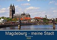 Magdeburg - meine Stadt (Wandkalender 2022 DIN A3 quer): Sehenswuerdigkeiten in Magdeburg (Monatskalender, 14 Seiten )