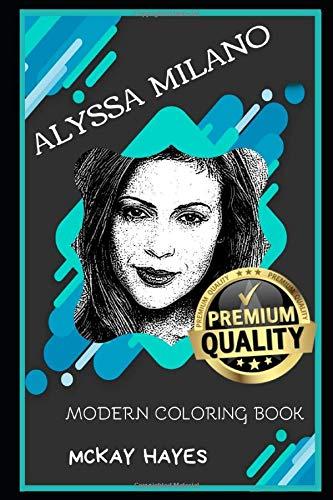 Alyssa Milano Modern Coloring Book (Alyssa Milano Modern Coloring Books, Band 0)