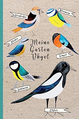 Meine Gartenvögel: Kleine Vogelkunde für Kinder zum mitmachen, lernen und beobachten. DIN A5