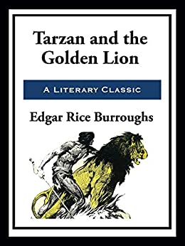 Tarzan and the Golden Lion by [Edgar Rice Burroughs]