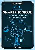 Smartphonique - Expériences de physique avec un smartphone