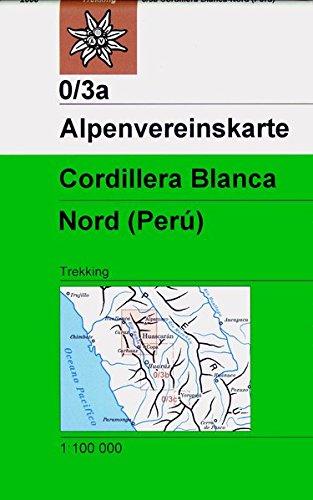 Cordillera Blanca Nord (Peru): Trekkingkarte 1:100000 (Alpenvereinskarten)