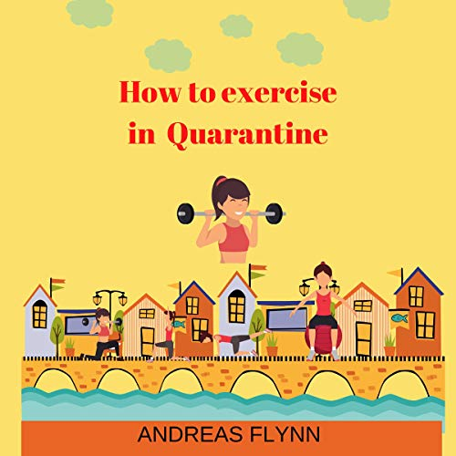 How to Exercise in Quarantine cover art