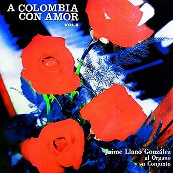 A Colombia Con Amor, Vol. II