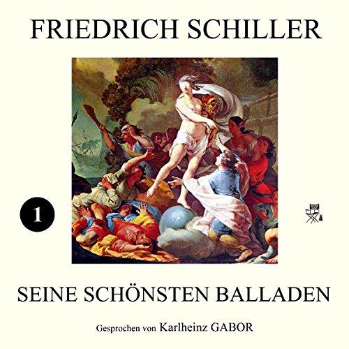 Friedich Schiller - Seine schönsten Balladen 1 cover art