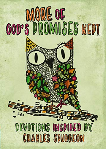 More of God's Promises Kept: Devotions Inspired by Charles Spurgeon