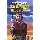 Jed Harker Rides Out (Black Horse Western) (English Edition)