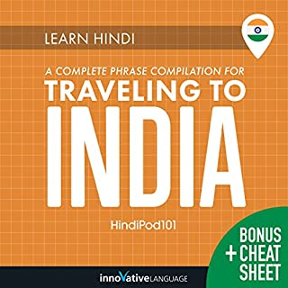Learn Hindi: A Complete Phrase Compilation for Traveling to India audiobook cover art