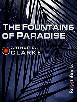 The Fountains of Paradise by [Arthur C. Clarke]