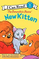 The Berenstain Bears' New Kitten (I Can Read Level 1)