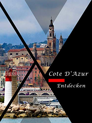 Cote D'Azur entdecken