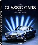 The Classic Cars Book, Small Format Edition. Buch für Autofans und Sammler. Mit automobilen Ikonen von Pebble Beach bis Villa d'Este. Mit ... - 25x32 cm, 304 Seiten (AUTOMOT DESIGN)