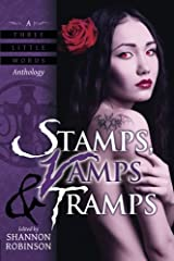 Stamps, Vamps & Tramps: A Three Little Words Anthology Paperback