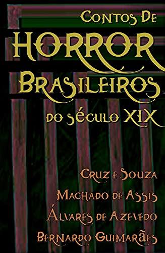 Contos de Horror Brasileiros do Século XIX