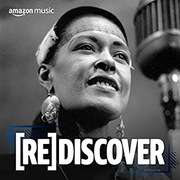 REDISCOVER Billie Holiday