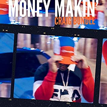 Money Makin'