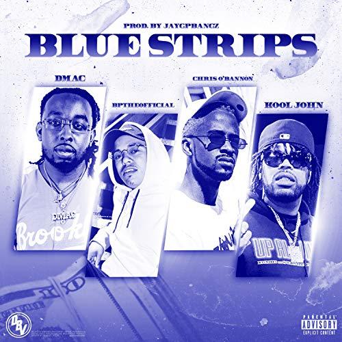 Blue Strips [Explicit]