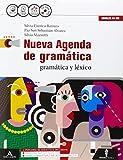 Nueva agenda de gramatica. Con Ottavino verbi. Per le Scuole superiori. Con CD Audio forma...