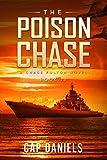 The Poison Chase: A Chase Fulton Novel (Chase Fulton Novels Book 13)
