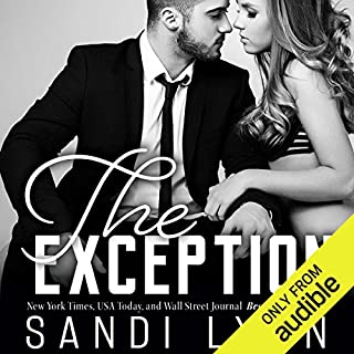 The Exception                   By:                                                                                                                                 Sandi Lynn                               Narrated by:                                                                                                                                 Veronica Worthington,                                                                                        David Benjamin Bliss                      Length: 6 hrs and 8 mins     3 ratings     Overall 3.7