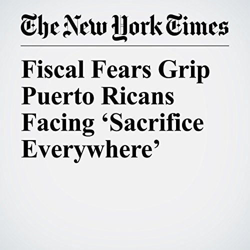 Fiscal Fears Grip Puerto Ricans Facing 'Sacrifice Everywhere' copertina