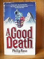 A Good Death 0812587987 Book Cover