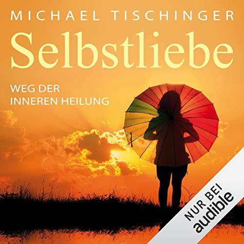 Selbstliebe audiobook cover art