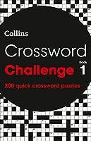 Crossword Challenge Book 1: 200 Quick Crossword Puzzles (Crosswords)