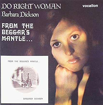 From The Beggar's Mantle/Do Right Woman by Barbara Dickson