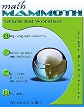 Math Mammoth Grade 5-B Worktext