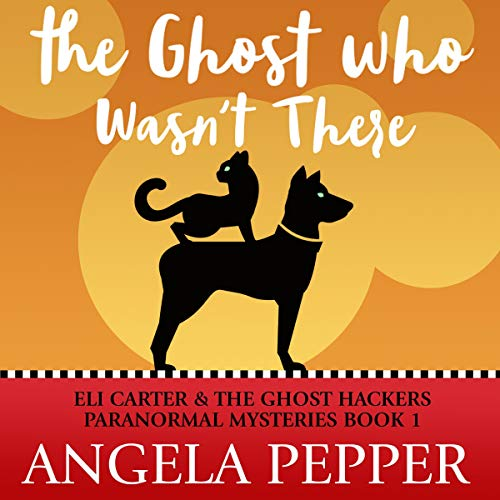 The Ghost Who Wasn't There audiobook cover art