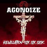 Songtexte von Agonoize - Revelation Six Six Sick