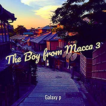The Boy from Macca 3
