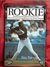 Rookie: When Michael Jordan Came To The Minor Leagues