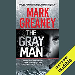 The Gray Man                   By:                                                                                                                                 Mark Greaney                               Narrated by:                                                                                                                                 Jay Snyder                      Length: 11 hrs and 11 mins     14,323 ratings     Overall 4.3