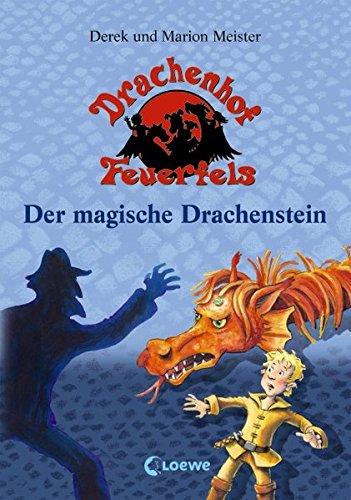 Drachenhof Feuerfels Band 2 - Der magische Drachenstein