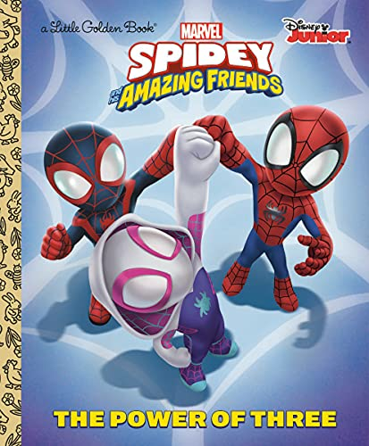 The Power of Three (Marvel Spidey and His Amazing Friends) (Little Golden...