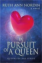 In Pursuit of a Queen (Queens of Raz #3)