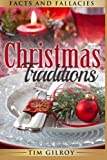 Christmas Traditions: Facts and Fallacies