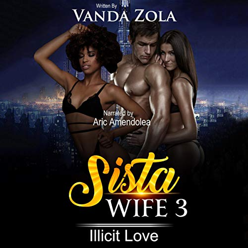 Sista Wife 3: Illicit Love cover art