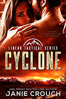 Cyclone: A military romantic suspense standalone by [Janie Crouch]