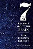 Image of Seven and a Half Lessons About the Brain