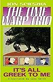 It's All Greek to Me #8 (Time Warp Trio)