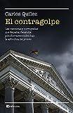 El contragolpe: Las mentiras y corruptelas que Cataluña, España y Andorra esconden bajo la alfombra del procés (REALIDAD)