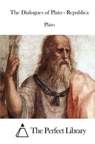 The Dialogues of Plato - Republica